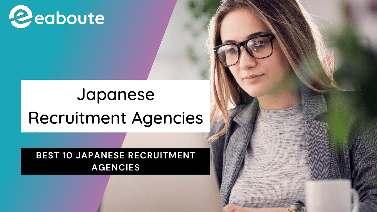 Best 10 Japanese Recruitment Agencies