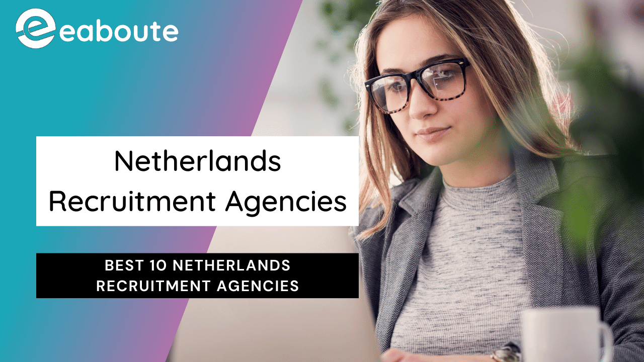 Best 10 Netherlands Recruitment Agencies