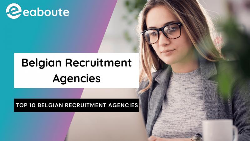 Best 10 Belgian Recruitment Agencies